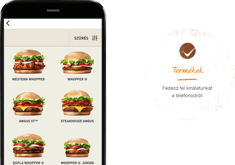 Menu. Explore the BK® menu right from your phone.